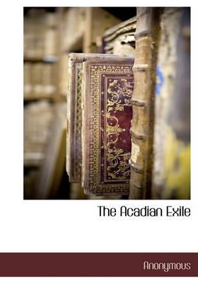 The Acadian Exile