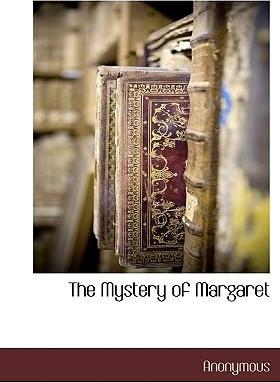The Mystery of Margaret