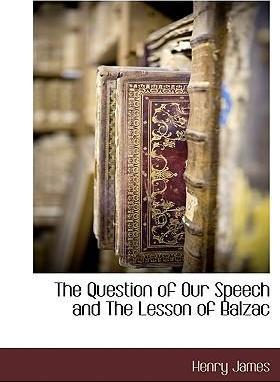The Question of Our Speech and the Lesson of Balzac