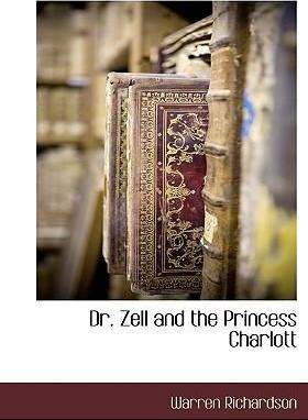 Dr. Zell and the Princess Charlott