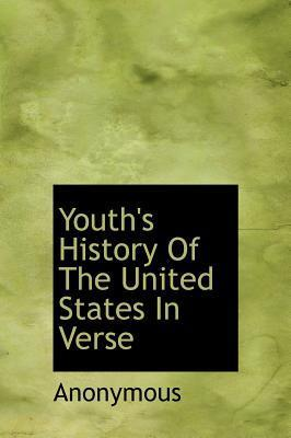 Youth's History of the United States in Verse