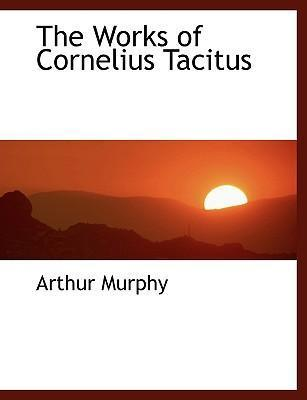 The Works of Cornelius Tacitus