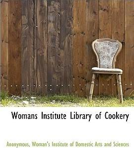 Womans Institute Library of Cookery