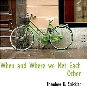 When and Where We Met Each Other