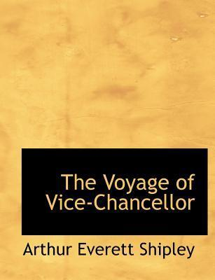 The Voyage of Vice-Chancellor