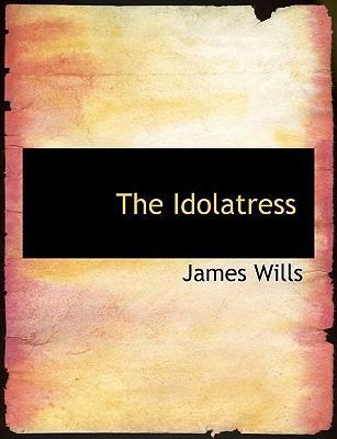 The Idolatress