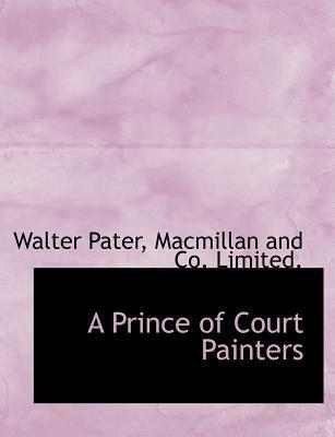 A Prince of Court Painters