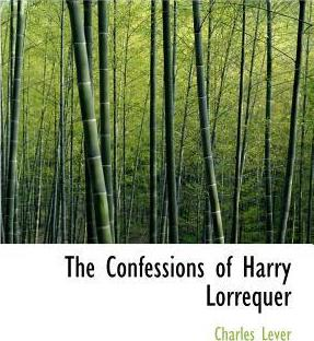 The Confessions of Harry Lorrequer