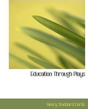 Education Through Plays