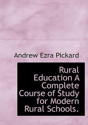 Rural Education a Complete Course of Study for Modern Rural Schools.