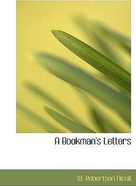 A Bookman's Letters