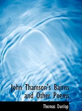 John Thamson's Bairns and Other Poems