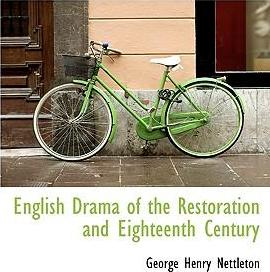 English Drama of the Restoration and Eighteenth Century
