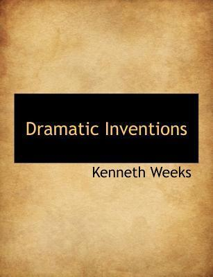Dramatic Inventions