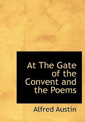 At the Gate of the Convent and the Poems