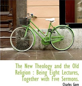 The New Theology and the Old Religion