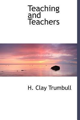 Teaching and Teachers