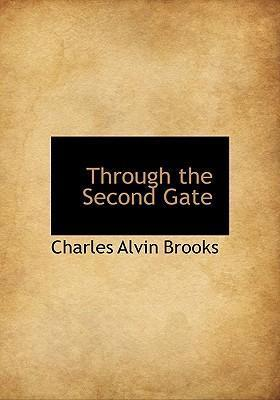 Through the Second Gate