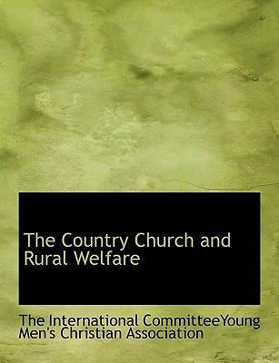 The Country Church and Rural Welfare