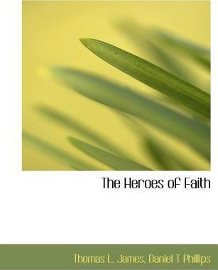 The Heroes of Faith