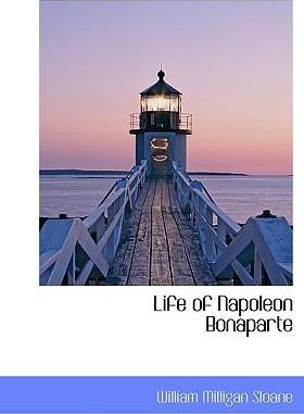 Life of Napoleon Bonaparte