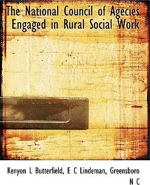 The National Council of Agecies Engaged in Rural Social Work