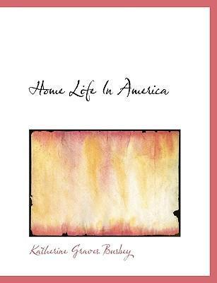 Home Life in America