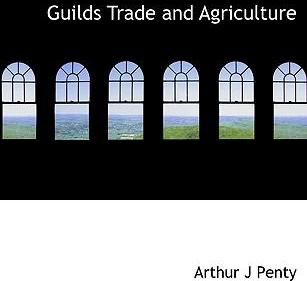 Guilds Trade and Agriculture
