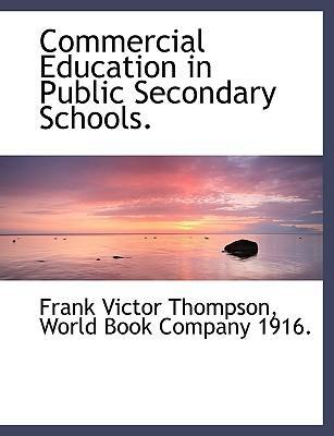 Commercial Education in Public Secondary Schools.