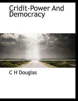 Cridit-Power and Democracy