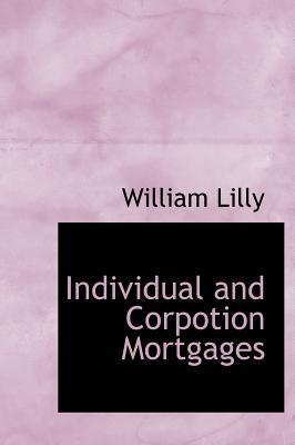 Individual and Corpotion Mortgages