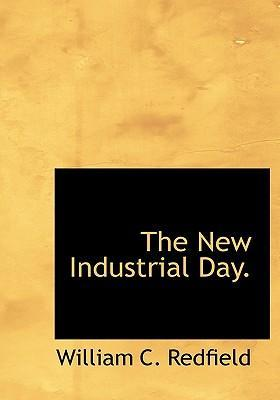 The New Industrial Day.