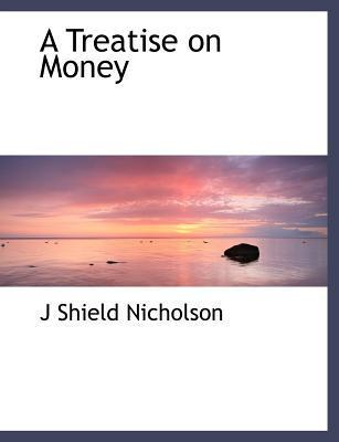A Treatise on Money