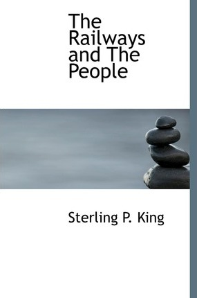 The Railways and the People