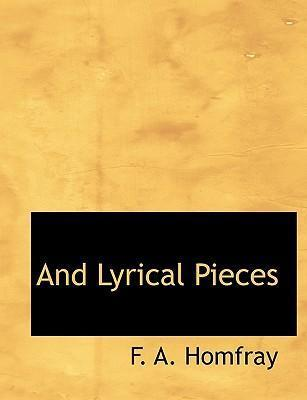 And Lyrical Pieces