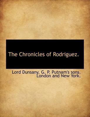 The Chronicles of Rodriguez.
