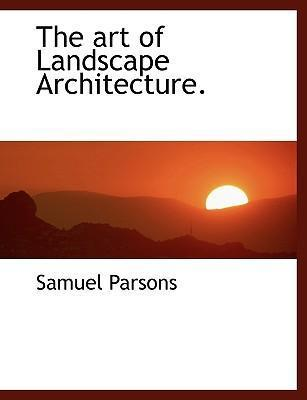 The Art of Landscape Architecture.