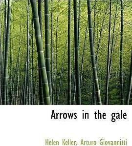 Arrows in the Gale