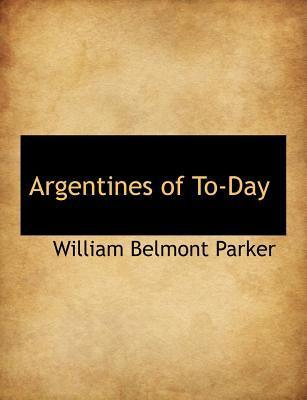 Argentines of To-Day