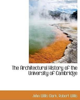 The Architectural History of the University of Cambridge