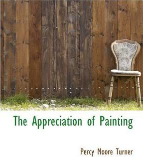 The Appreciation of Painting