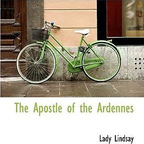 The Apostle of the Ardennes