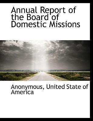 Annual Report of the Board of Domestic Missions