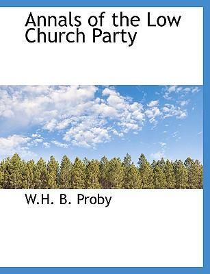 Annals of the Low Church Party