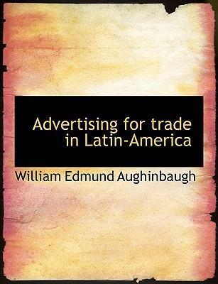 Advertising for Trade in Latin-America