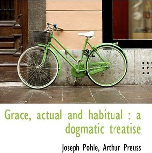 Grace, Actual and Habitual