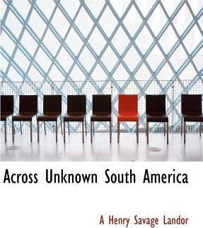 Across Unknown South America