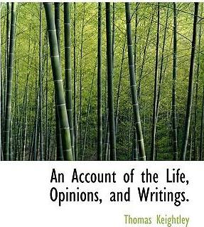 An Account of the Life, Opinions, and Writings.