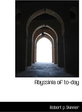Abyssinia of To-Day