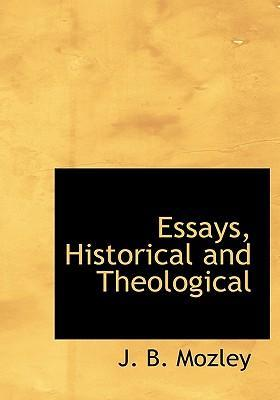 Essays, Historical and Theological